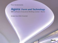Agora / Form and Technology / IBM Software Executive Briefing Center – Rome